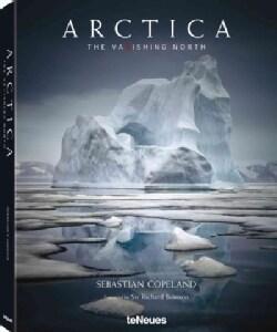 Arctica: The Vanishing North (Hardcover)