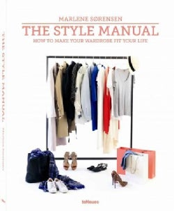 The Style Manual: How to Make Your Wardrobe Fit Your Life (Hardcover)