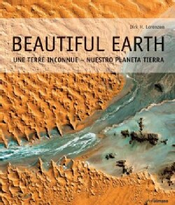 Beautiful Earth: Our Planet Explored from Above (Hardcover)