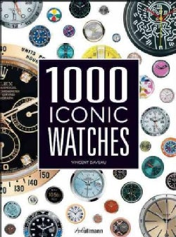 1000 Iconic Watches: A Comprehensive Guide (Hardcover)