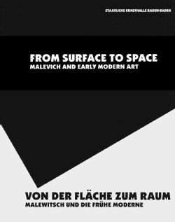 From Surface to Space, Malevich & Early Modern Art (Paperback)