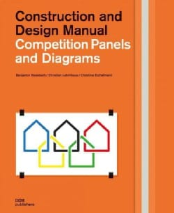 Competition Panels and Diagrams: Construction and Design Manual (Hardcover)