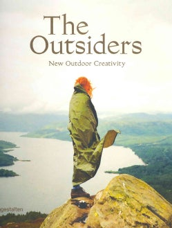 The Outsiders: New Outdoor Creativity (Hardcover)