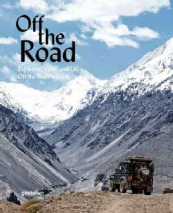Off the Road: Explorers, Vans, and Life Off the Beaten Track (Hardcover)