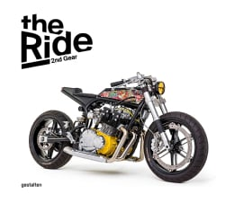 The Ride 2nd Gear: New Custom Motorcycles and Their Builders: Rebel Edition (Hardcover)