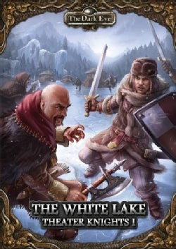 Theater Knights Campaign: The White Lake (Paperback)