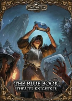 Theater Knights Campaign: The Blue Book (Paperback)