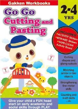 Go Go Cutting and Pasting, 2-4 Yrs. (Paperback)