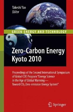 "Zero-Carbon Energy Kyoto 2010: Proceedings of the Second International Symposium of Global COE Program ""Energy Sc... (Hardcover)"