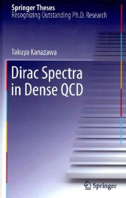 Dirac Spectra in Dense QCD (Hardcover)