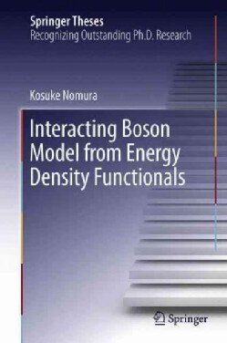 Interacting Boson Model from Energy Density Functionals (Hardcover)