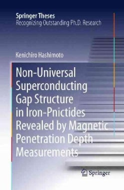 Non-Universal Superconducting Gap Structure in Iron-Pnictides Revealed by Magnetic Penetration Depth Measurements (Hardcover)