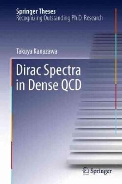 Dirac Spectra in Dense Qcd (Paperback)