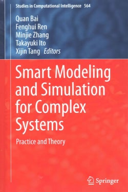 Smart Modeling and Simulation for Complex Systems: Practice and Theory (Hardcover)