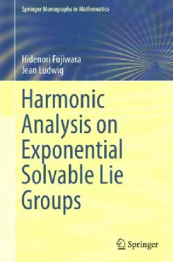 Harmonic Analysis on Exponential Solvable Lie Groups (Hardcover)