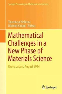 Mathematical Challenges in a New Phase of Materials Science (Hardcover)