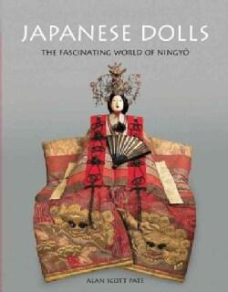 Japanese Dolls: The Fascinating World of Ningyo (Hardcover)