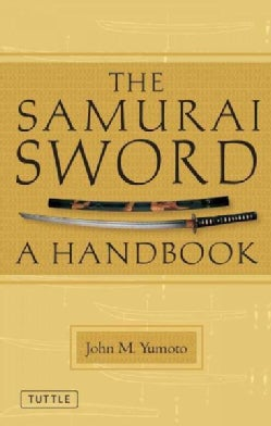 The Samurai Sword: A Handbook (Paperback)