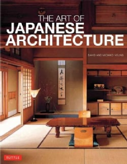 The Art of Japanese Architecture (Paperback)