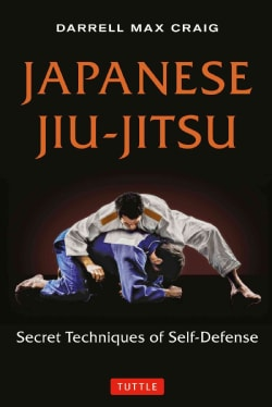 Japanese Jiu-Jitsu: Secret Techniques of Self-Defense (Paperback)