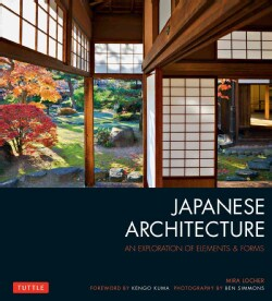 Japanese Architecture: An Exploration of Elements & Forms (Paperback)