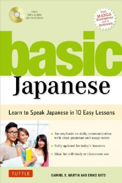 Basic Japanese: Learn to Speak Japanese in 10 Easy Lessons (Fully Revised & Expanded With Manga, Mp3 Audio & a Di... (Paperback)