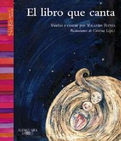 El libro que canta/ The book that sings (Paperback)