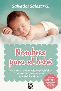 Nombres para el bebe / Names For Baby (Paperback)