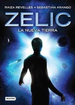 Zelic: La nueva Tierra/ The New Earth (Paperback)