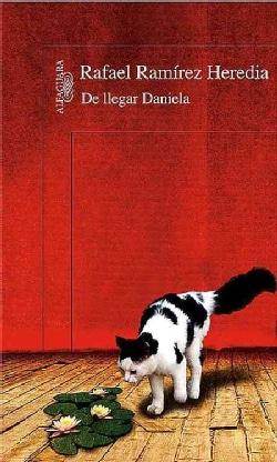 De llegar Daniela / If Daniela Were Here (Paperback)