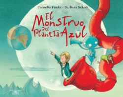 El monstruo del planeta azul / The Monster from the Blue Planet (Hardcover)
