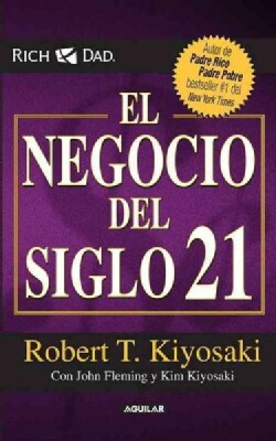 El negocio del siglo XXI / The Business of the 21st Century (Paperback)