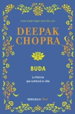 Buda / Buddha: Una Historia De Iluminacion / a Story of Enlightenment (Paperback)
