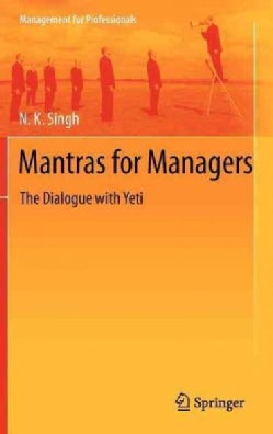 Mantras for Managers: The Dialogue With Yeti (Hardcover)
