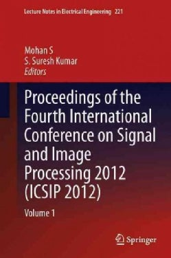 Proceedings of the Fourth International Conference on Signal and Image Processing 2012 (Hardcover)