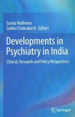 Development of Psychiatry in India: Clinical, Research and Policy Perspectives (Hardcover)