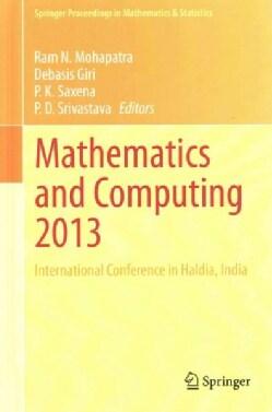 Mathematics and Computing 2013: International Conference in Haldia, India (Hardcover)