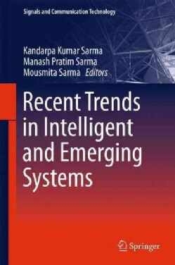 Recent Trends in Intelligent and Emerging Systems (Hardcover)