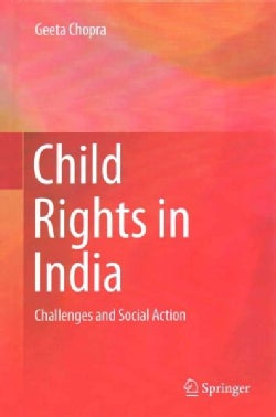 Child Rights in India: Challenges and Social Action (Hardcover)