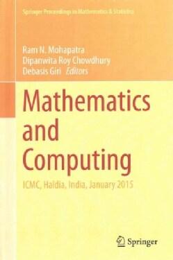 Mathematics and Computing: Icmc, Haldia, India, January 2015 (Hardcover)
