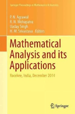 Recent Trends in Mathematical Analysis and Its Applications: Roorkee, India, December 2014 (Hardcover)