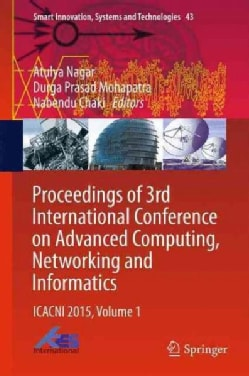 Icacni 2015: Proceedings of 3rd International Conference on Advanced Computing, Networking and Informatics (Hardcover)