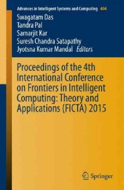 Proceedings of the 4th International Conference on Frontiers in Intelligent Computing: Theory and Applications (F... (Paperback)