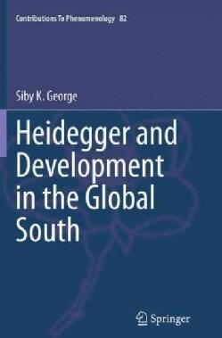 Heidegger and Development in the Global South (Paperback)