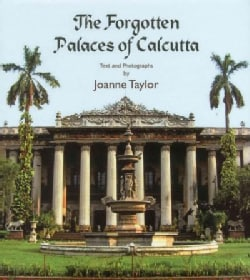 The Forgotten Palaces of Calcutta (Hardcover)