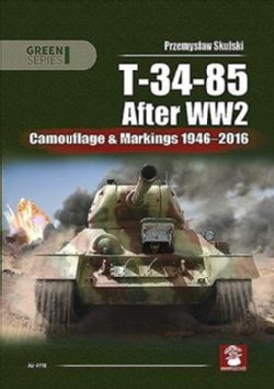 T-34-85 After Ww2: Camouflage & Markings 1946-2016 (Paperback)