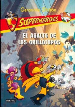 El asalto de los grillotopos / The Attack of the Cricket Moles (Paperback)