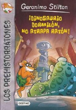 Dinosaurio Dormilon, No Atrapa Raton! / Don'T Wake The Dinosaur (Paperback)