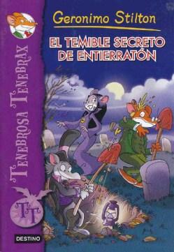 El temible secreto de Entierraton/ Boris von Cacklefur's Terrifying Secret (Paperback)