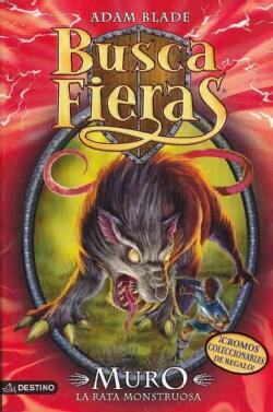 Muro, la rata monstruosa/ Muro the Rat Monster (Paperback)